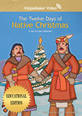 Twelve Days of Native Christmas, The
