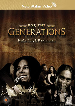 For the Generations: Native Story and Performance