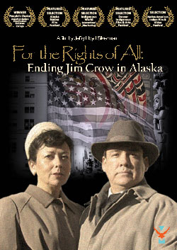 For the Rights of All: Ending Jim Crow in Alaska