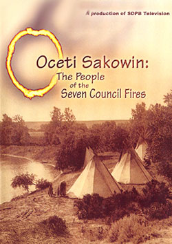 Oceti Sakowin: The People of the Seven Council Fires