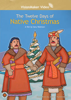 The Twelve Days of Native Christmas